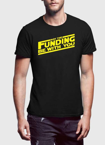 HAREF ART T-SHIRT MAY THE FUNDING WITH YOU  T-shirt