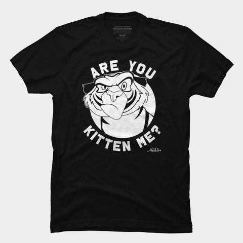 Imported T-SHIRT Rajah - Are You Kitten Me