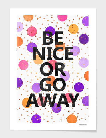 LUVD Framed Art Prints Be Nice Or Go Away Frame