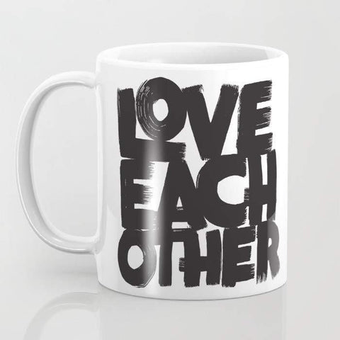 Mugs Mug Love Each Other Mug