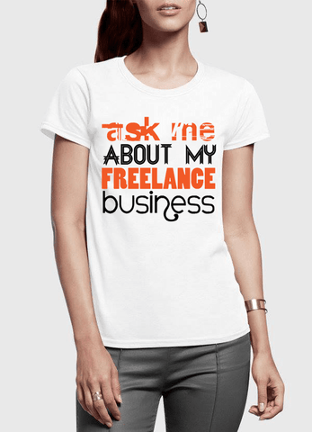 Virgin Teez T-shirt Ask Me About Business Half Sleeves Women T-shirt