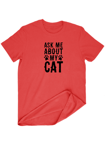 Virgin Teez T-SHIRT Ask Me About My Cat T-SHIRT