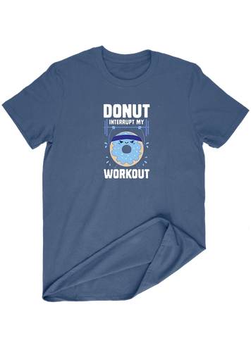 Virgin Teez T-SHIRT Donut Interupt My Workout T-SHIRT