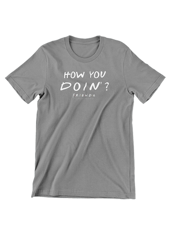 Virgin Teez T-SHIRT How You Doin T-Shirt