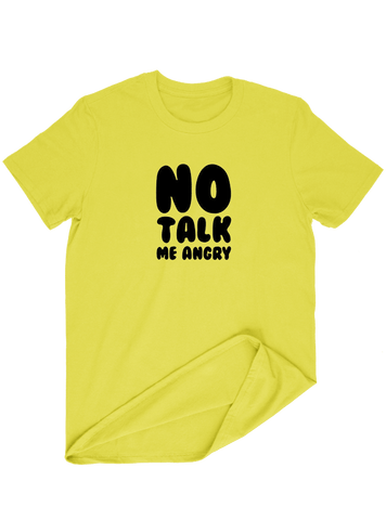 Virgin Teez T-SHIRT No Talk Me Angery T-SHIRT