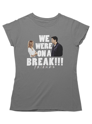 Virgin Teez T-SHIRT We Were On A Break Women T-Shirt