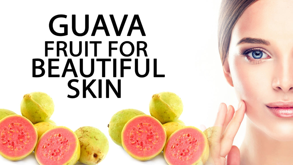 Guava - tropical fruit for beautiful skin