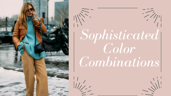 How to mix colors and neutrals in your outfit - a complete guide.