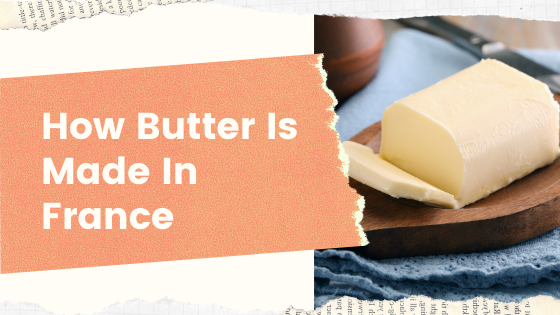 How the French make butter