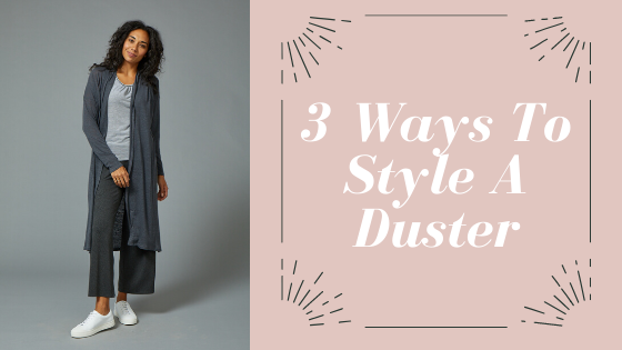 3 Ways to style a duster