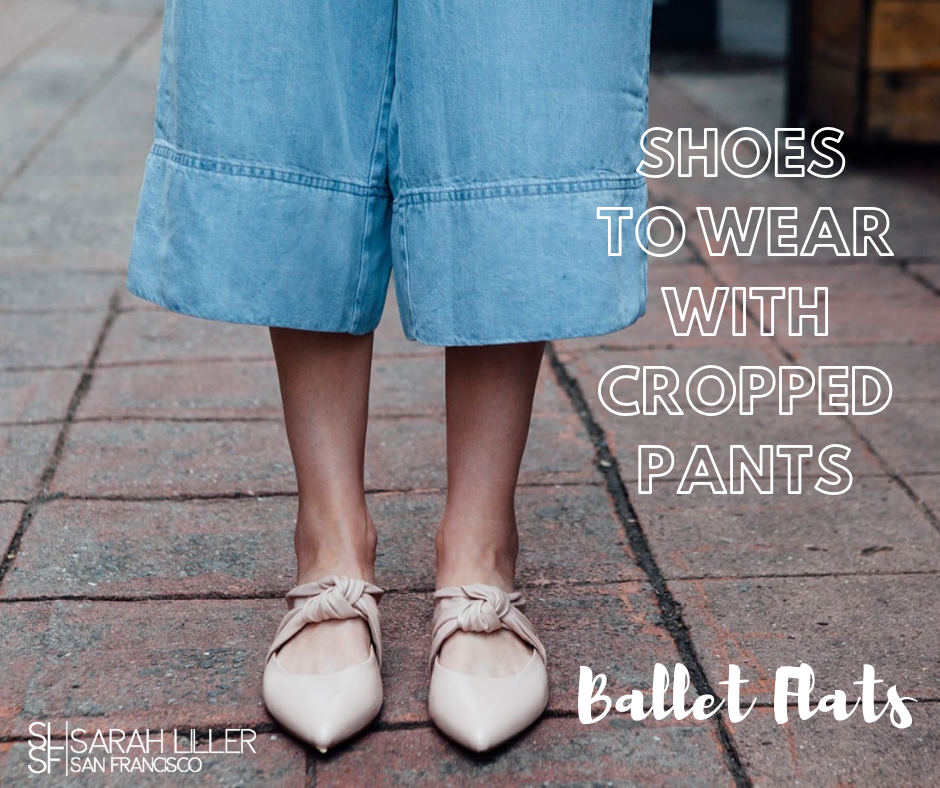What Shoes To Wear With Cropped Pants