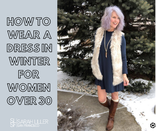 5 Ways To Wear Dresses In The Winter For Women Over 30
