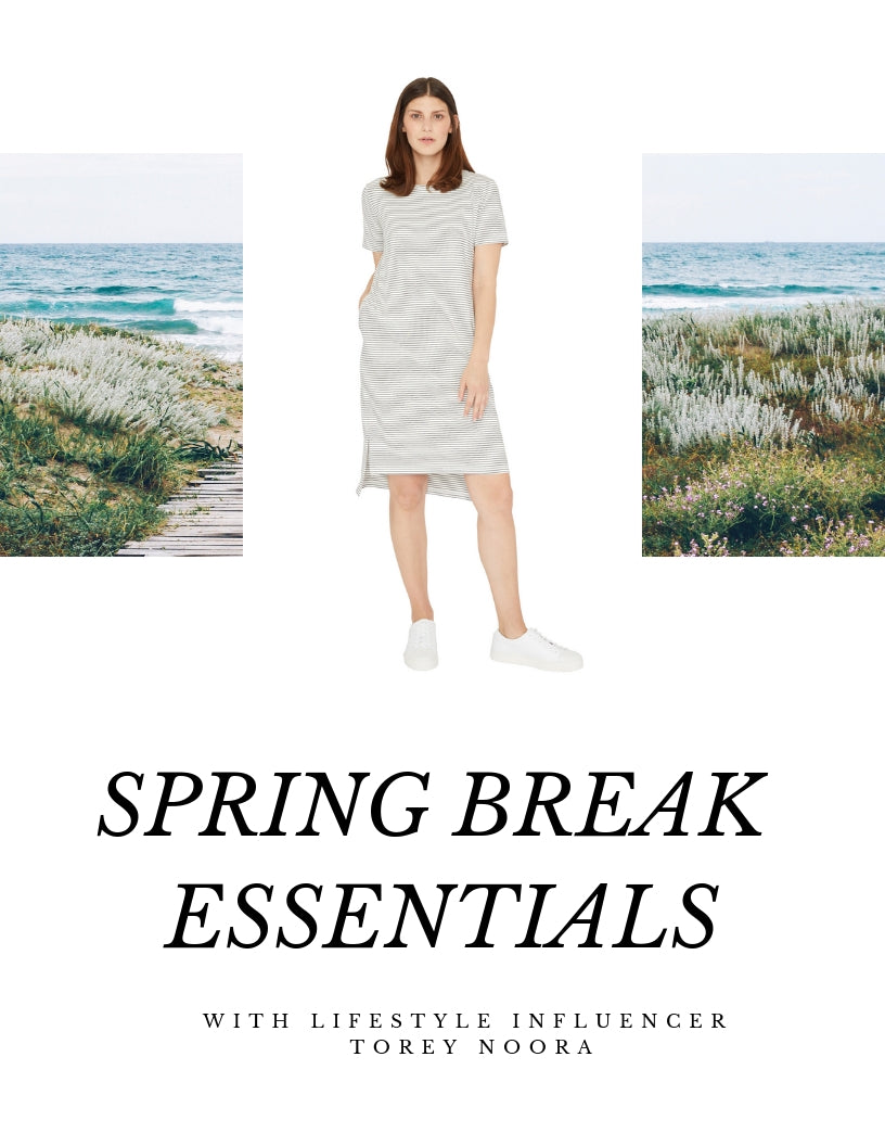 Spring Break Essentials with Influencer Torey Noora