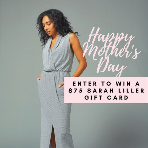 Sarah Liller Mother's Day Giveaway