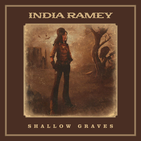 India Ramey, 'Shallow Graves'