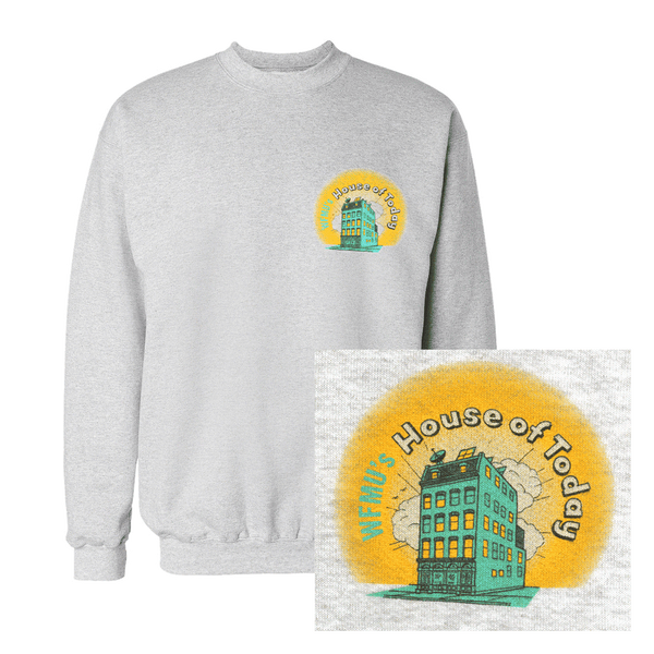 House of Today Sweatshirt