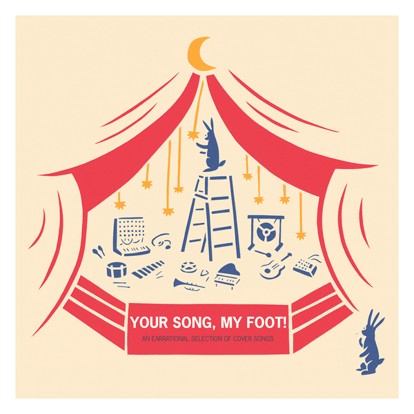 Your Song, My Foot – Vol. I (CD Comp)