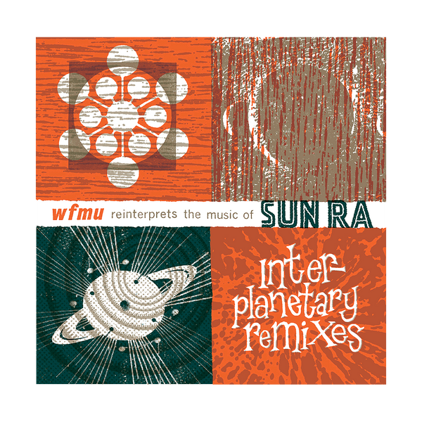 Interplanetary Remixes: WFMU Reinterprets the Music of Sun Ra