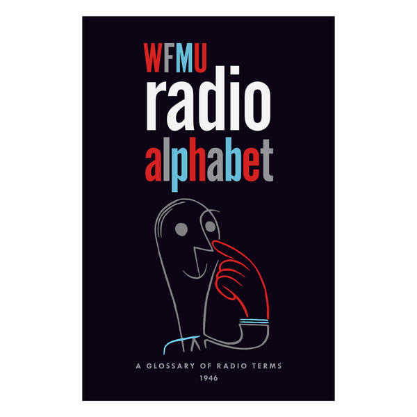 Radio Alphabet: A Glossary of Radio Terms