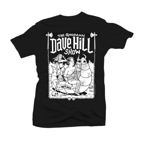 The Goddamn Dave Hill's Show 2015 T-shirt