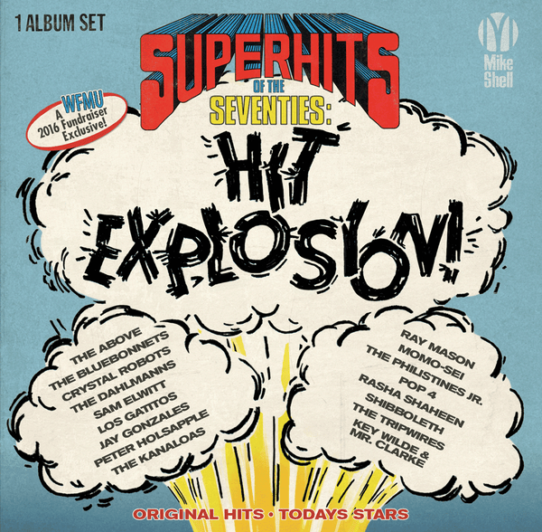 "Michael Shelley's ""Super Hits of the Seventies Hit Explosion!"""