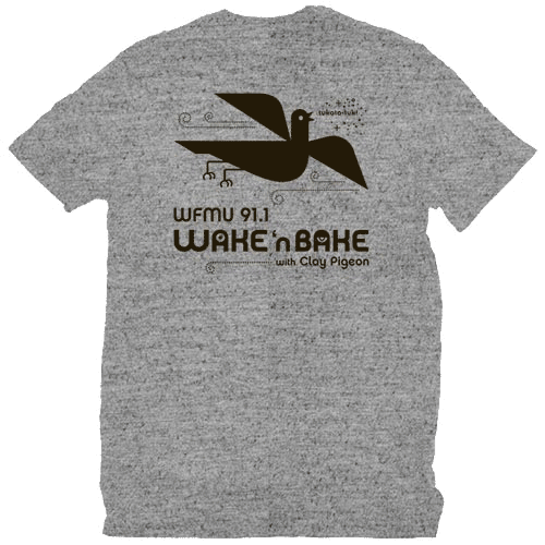 The First Wake 'n Bake T-Shirt