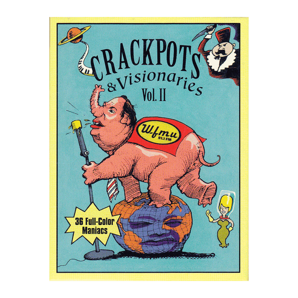 Crackpots & Visionaries Volume 2