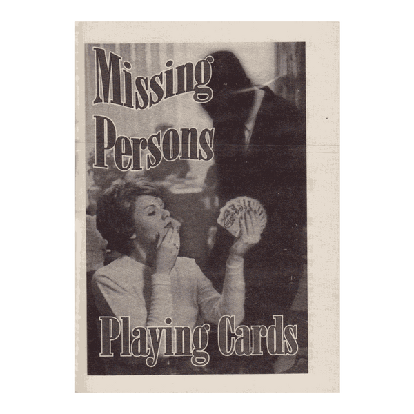Missing Persons Playing Cards