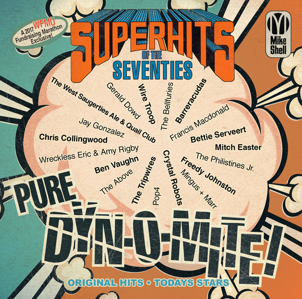 "Michael Shelley's ""Super Hits of the Seventies Pure Dynomite!"""
