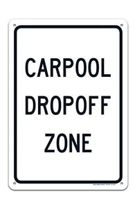 Carpool Dropoff Zone Sign Large 10 X 14 Rust Free 0.40 Aluminum Sign UV Printed with Professional Graphics-Easy to Mount Indoors & Outdoors