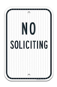 "Black No Soliciting Sign Federal 12"" X 18"" 3M Prismatic Engineer Grade Reflective Aluminum, for Indoor or Outdoor Use - by SIGO SIGNS"