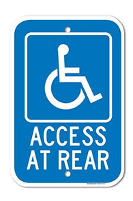 "Access at Rear Handicapped Parking Sign Large 12""X18"" 0.63 Strong Aluminum, USA Made of Rust Free Aluminum-UV Printed with Professional Graphics-Easy to Mount Indoors & Outdoors by SIGO SIGNS"
