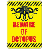 Beware of Octopus Sign, Pool Sign 10x14 Rust Free .40 Aluminum UV Printed, Easy to Mount Weather Resistant Long Lasting Ink Made in USA by SIGO SIGNS