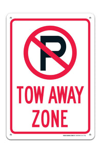 "No Parking Symbol Tow Away Zone Sign ""Legend - Large 10 X 14 Square Rust Free 0.40 Aluminum Sign UV Printed With Professional Graphics-Easy To Mount Indoors & Outdoors - Sigo Signs"
