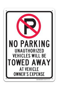 "No Parking Symbol Unauthhorized Vehicles Will Be Towed Sign ""Legend - Large 10 X 14 Square Rust Free 0.40 Aluminum Sign UV Printed With Professional Graphics-Easy To Mount Indoors & Outdoors - Sigo Signs"