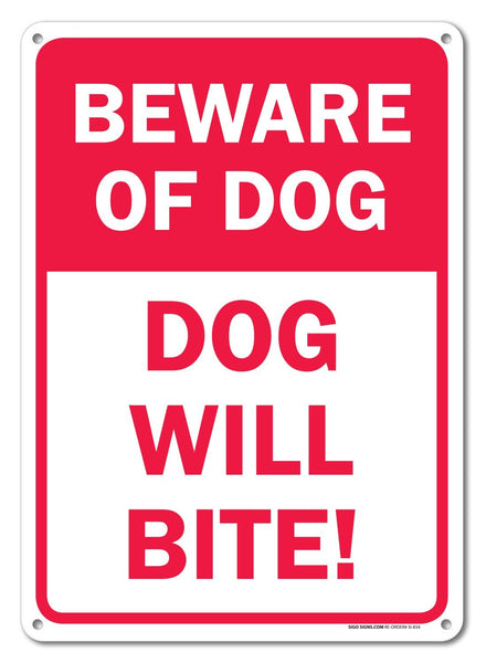 "Beware of Dog Dog Will Bite Sign, Federal 10""x14"" Aluminum, For Indoor or Outdoor Use - By SIGO SIGNS - Sigo Signs"