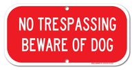 "No Trespassing - Beware Of Dog Sign, 6"" high x 12"" wide, Red on White Rust Free Aluminum Sign"