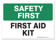"(2 Pack) Safety First Sign, First Aid Kit Self Adhesive 7 X 10"" 4 Mil Vinyl Decal - Indoor & Outdoor Use - UV Protected & Waterproof - Sleek - Sigo Signs"