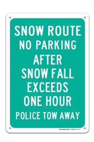 "No Parking After Snow Fall Sign ""Legend - Large 10 X 14 Square Rust Free 0.40 Aluminum Sign UV Printed With Professional Graphics-Easy To Mount Indoors & Outdoors - Sigo Signs"