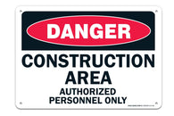 """Danger"" Construction Area, Authorized Personal Only Sign ""Legend - Large 10 X 14 Square Rust Free 0.40 Aluminum Sign UV Printed With Professional Graphics-Easy To Mount Indoors & Outdoors - Sigo Signs"