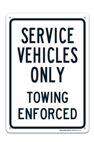 "Service Vehicles Only Sign ""Legend - Large 10 X 14 Square Rust Free 0.40 Aluminum Sign UV Printed With Professional Graphics-Easy To Mount Indoors & Outdoors - Sigo Signs"