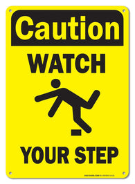 "Watch Your Step Safety Sign, Federal 10""x7"" Aluminum, For Indoor or Outdoor Use - By SIGO SIGNS - Sigo Signs"
