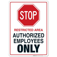 Do Not Enter Sign, Authorized Employees Only Sign, 14x10 Rust Free Aluminum, Long Lasting Weather/Fade Resistant, Easy Mounting, Indoor/Outdoor Use, Made in USA