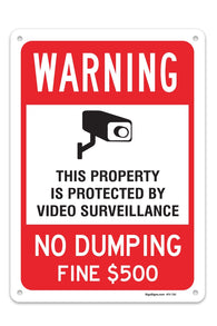 "Video Surveillance No Dumping Fine $500 Sign, Large 10 X 14"" Aluminum, For Indoor or Outdoor Use - By SIGO SIGNS"