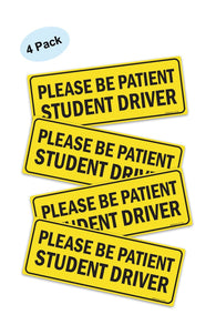 (4 PACK) Please Be Patient Student Driver - Safety Sign Vehicle Bumper Sticker - Bumper Sticker for New Drivers - Sigo Signs