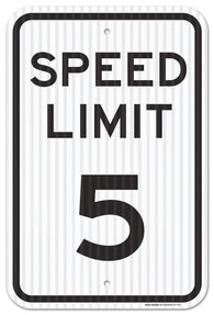 "Speed Limit 5 MPH Sign, Federal 12"" X 18"" 3M EGP Prismatic Engineer Grade Reflective Aluminum, For Indoor or Outdoor Use - Made in the USA - By SIGO SIGNS - Sigo Signs"