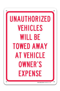 "Unauthorized Vehicles Will Be Towed Sign ""Legend - Large 10 X 14 Square Rust Free 0.40 Aluminum Sign UV Printed With Professional Graphics-Easy To Mount Indoors & Outdoors - Sigo Signs"