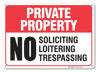 "Private Property Sign - No Soliciting No Loitering No Trespassing Sign Legend' 10x14 .04"" Aluminum Sign USA Made Of Rust Free Aluminum-UV Printed With Professional Graphics-Easy To Mount - Sigo Signs"