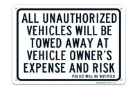 "All Unauthurized Vehicles Will Be towed Sign ""Legend - Large 10 X 14 Square Rust Free 0.40 Aluminum Sign UV Printed With Professional Graphics-Easy To Mount Indoors & Outdoors - Sigo Signs"
