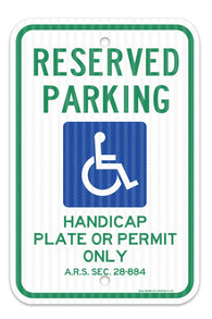 "Reserved Parking Handicap Plate or Permit Only Sign, Federal 12"" X 18"" 3M Prismatic Engineer Grade Reflective Aluminum, For Indoor or Outdoor Use - By SIGO SIGNS - Sigo Signs"